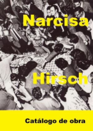 Narcisa Hirsch. Catálogo.